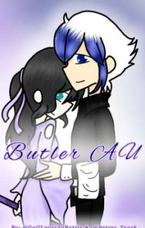 Butler AU ||Rosemation Fanfiction|| by GailLovesToBattle