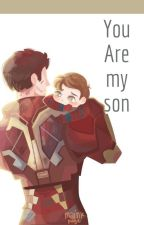 You Are My Son. by dippitylovelygirl