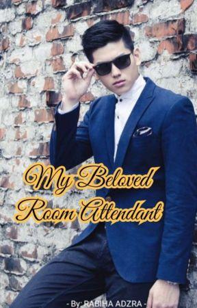 My Beloved Room Attendant Complete Part 10 Wattpad