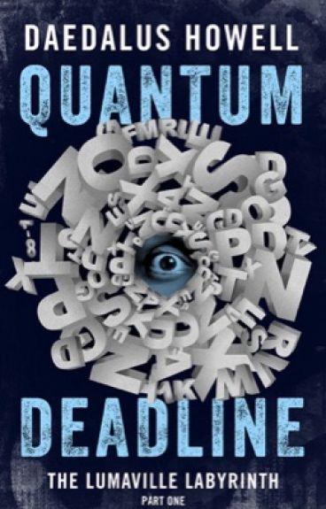 Quantum Deadline by DaedalusHowell