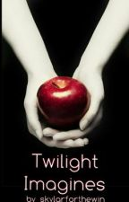 Twilight Imagines and One Shots by skylarforthewin