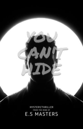 You Can't Hide.  by EllieSandoval9