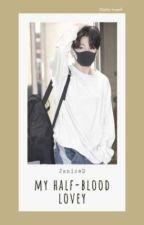 Jikook/Kookmin • My Half-blood lovey by imJaniceD