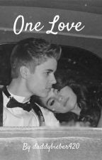 One Love (Jelena Fanfic) by daddybieber420