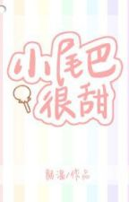 [EDIT] Đuôi nhỏ thực ngọt - Nhan Ôn by envi1234
