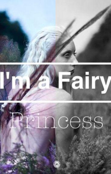 I'm a Fairy Princess (Editing)