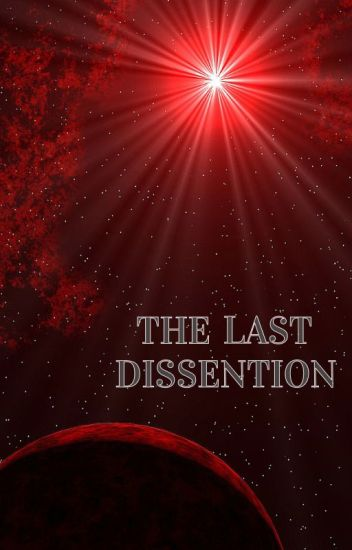 THE LAST DISSENTION