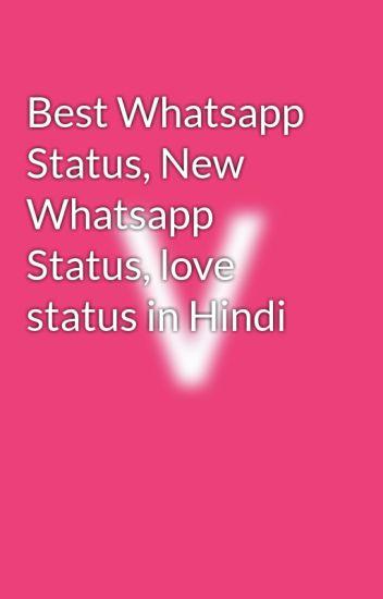 Best Whatsapp Status, New Whatsapp Status, love status in