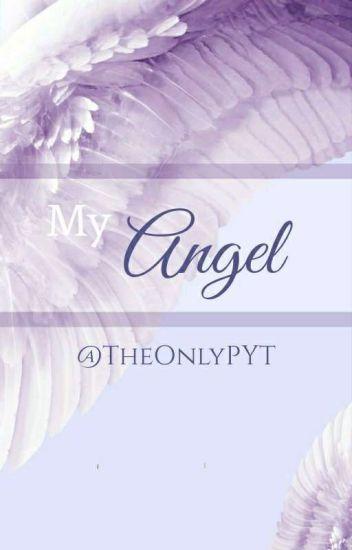 My Angel (WhitneyxMike) - xXMayaXx - Wattpad