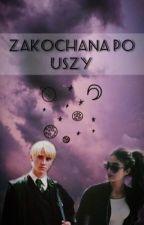 Zakochana po uszy by Olsiaczek21