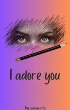 I Adore you (GXG) by katelyn_orlando