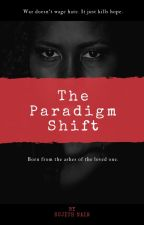 The Paradigm Shift by SujithNair267
