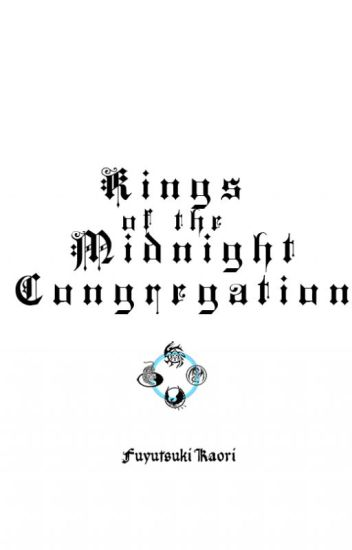 Kings of the Midnight Congregation (The 8 Kings Arc)