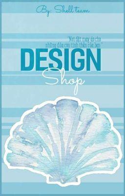 Đọc truyện Design Shop 1 (Close)