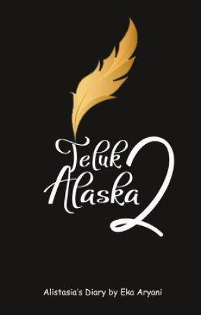 ALISTASIA'S DIARY [FROM TELUK ALASKA 2] by ekaaryani