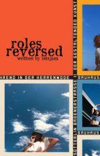 Roles Reversed by letsjam8