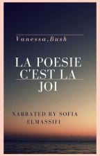 La poesie c'est la joi by VanessaBush2