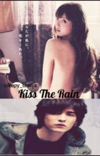Kiss The Rain [SPG] by misbhv