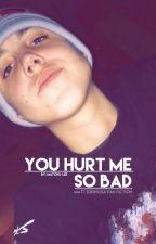 You Hurt Me So Bad ; Matt Espinosa by matchu-lee