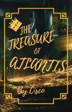THE TREASURE OF ATLANTIS by Sparklight9