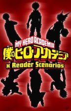My Hero Academia   x Reader Scenarios by NylonewgWrites