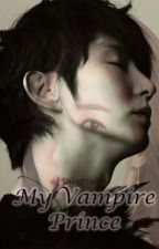 My Vampire Prince ς.ς [Ongoing] by SilentSylph