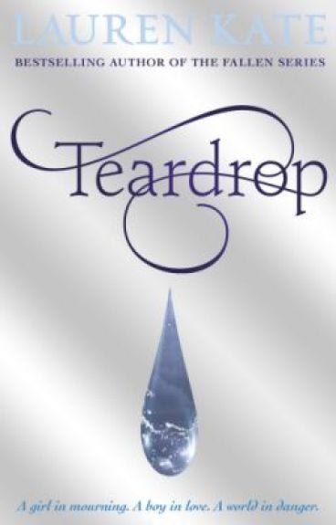 Teardrop by LaurenKateAuthor