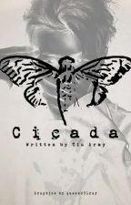 CICADA by Tia_Armyy