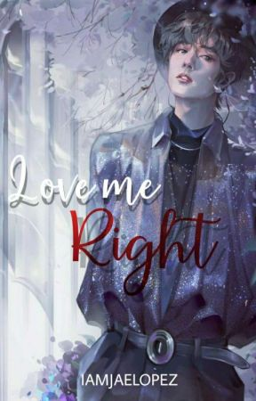 Love Me Right (Manxboy) by Iamjaelopez