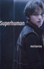 Superhuman by marisarose
