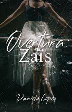 Overtura: Zaïs by Daniella_Lopez