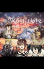 Death Note Boyfriend Scenarios  by Memegodistaken69