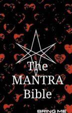 The MANTRA Bible by piercethepunk_