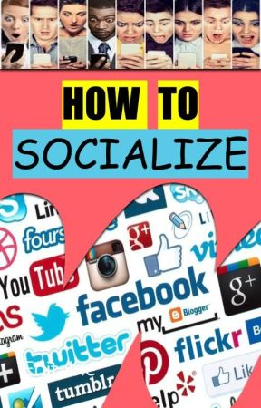 HOW TO SOCIALIZE by WattpadBookshelves