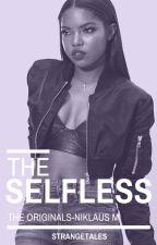 The Selfless [K.M] by StrangeTales