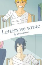 Letters we wrote by 2starslikeus
