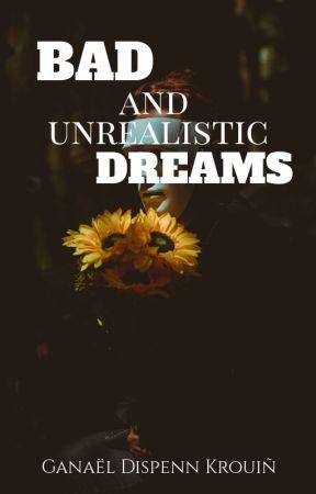 Bad (and unrealistic) dreams by GaDisKrou