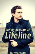 Lifeline (Bodyguard!Tom Holland) by bexreneewrites