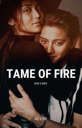 TAME OF FIRE  by aACIee