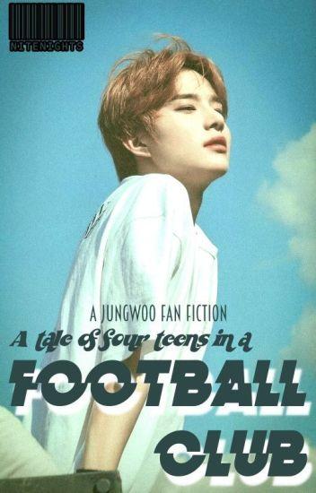 football club // nct jungwoo (nct series #2) - nite  - Wattpad