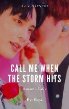Call me when the storm hits [Dongjun -  A.C.E ] oneshot +18 by Hacchi_hyun