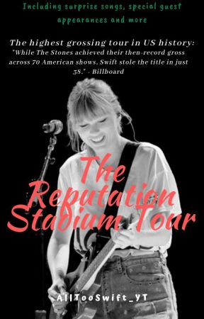 Taylor Swift: The reputation Stadium Tour by AllTooSwift_YT