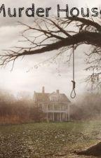 Murder House by XxNightStripexX