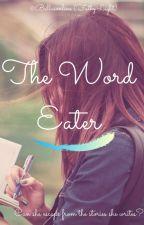 The Word Eater by bellasonline