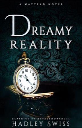 Dreamy Reality by Hadley_Swiss