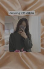 debuting with AB6IX by byeolrangdan