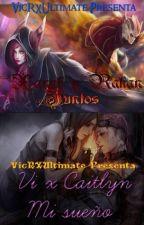 Xayah y Rakan / Vi x Caitlyn by VicRXUltimate
