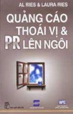 Quảng Cáo Thoái Vị Và PR Lên Ngôi by trungvo2909