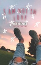 I am not in love: Wesley Johnson by holyxcalum