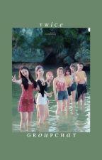ㅡtwice; groupchat♡ by marstxries